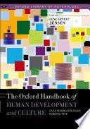 The Oxford Handbook of Human Development and Culture  : An Interdisciplinary Perspective