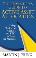 The Investor's Guide to Active Asset Allocation