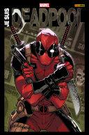 Je suis Deadpool [Pdf/ePub] eBook