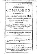 The Husbandmans Companion  Containing One Hundred Occasional Meditations  Reflections and Ejaculations  Especially Suited to Men of that Employment  Etc
