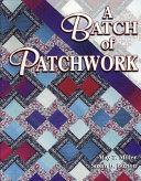 A Batch of Patchwork