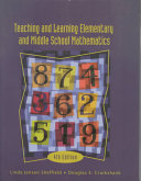 Teaching and Learning Elementary and Middle School Mathematics