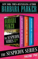 The Suspicion Series Volume Two Pdf
