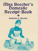 Miss Beecher's Domestic Receipt-Book [Pdf/ePub] eBook