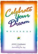 Celebrate Your Dream Workbook