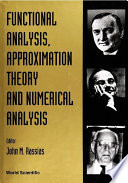 Functional Analysis, Approximation Theory and Numerical Analysis