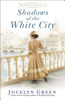 Shadows of the White City (The Windy City Saga Book #2) Book
