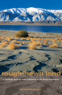 Rough-Hewn Land: A Geologic Journey from California to the Rocky ...