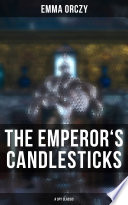 Free Download THE EMPEROR'S CANDLESTICKS (A Spy Classic) Book