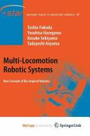 Multi-Locomotion Robotic Systems