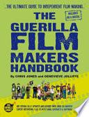The Guerilla Film Makers Handbook Book