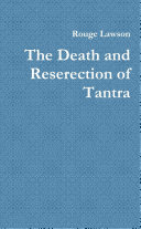 The Death and Reserection of Tantra