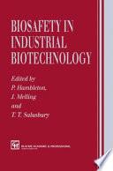 Biosafety In Industrial Biotechnology Book PDF