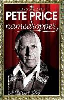 Pete Price?: Namedropper