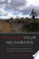 Killing Your Neighbors
