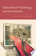 Educational Psychology and the Internet Book