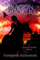 The Dragon Choker [Pdf/ePub] eBook
