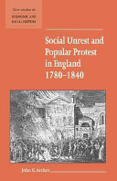 Social Unrest and Popular Protest in England  1780 1840