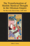 Transformation of Muslim Mystical Thought in the Ottoman Empire