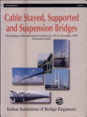 International Conference on Suspension, Cable Supported, and Cable Stayed Bridges