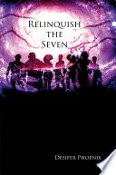 Relinquish the Seven