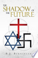 Read Online The Shadow of the Future For Free