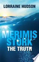 Merimis Stork The Truth