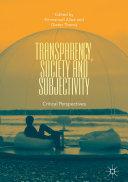Pdf Transparency, Society and Subjectivity