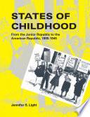 States of Childhood