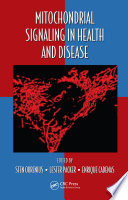 Mitochondrial Signaling in Health and Disease Book