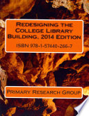 Redesigning the College Library Building  2014 Edition