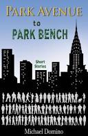 Park Avenue to Park Bench