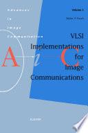 Vlsi Implementations For Image Communications Book PDF