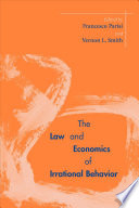 The Law and Economics of Irrational Behavior Book