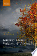 Language Change Variation And Universals