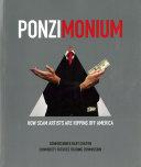 Ponzimonium  How Scam Artists are Ripping Off America