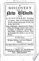 A Discovery of a New World, Or, A Discourse Tending to Prove, that 'tis Probable There May be Another Habitable World in the Moon