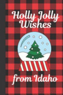 Holly Jolly Wishes From Idaho