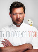 Tyler Florence Fresh Pdf/ePub eBook