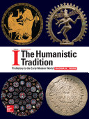 The Humanistic Tradition Volume 1  Prehistory to the Early Modern World Book PDF