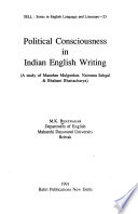 Political Consciousness in Indian English Writing