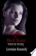 Wolves Black Roses Immortal Destiny Book 3