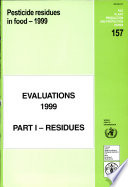 Pesticide Residues in Food 1999 Evaluations