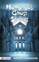 Humorous Ghost Stories