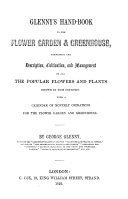 G  s Hand Book to the Flower Garden and Greenhouse