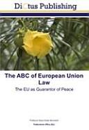 The ABC of European Union Law