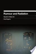 Rumour and Radiation