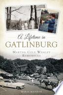 A Lifetime in Gatlinburg