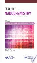 Quantum Nanochemistry  Volume Five