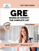 GRE Words in Context  The Complete List  Third Edition